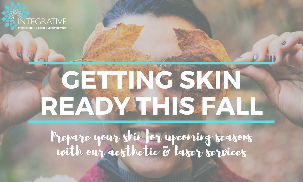 Getting Skin Ready this Fall
