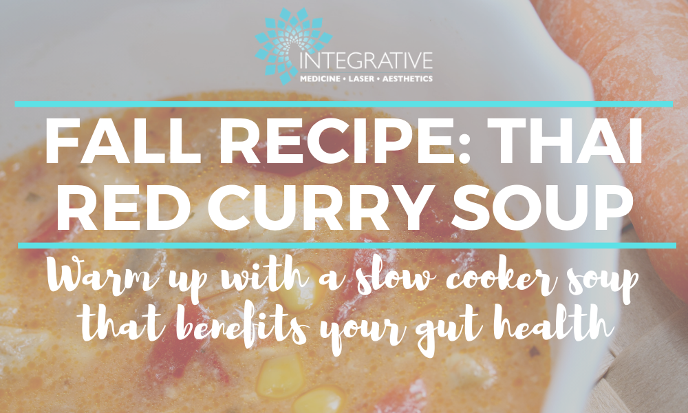 Integrative Eats: A Yummy Fall Recipe to Improve Your Gut Health