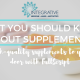 What You Should Know About Supplements