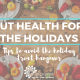 Gut Health for the Holidays