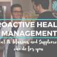 Proactive Health Management